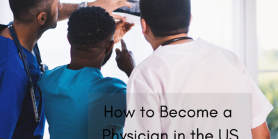 How To Become A Physician In The US